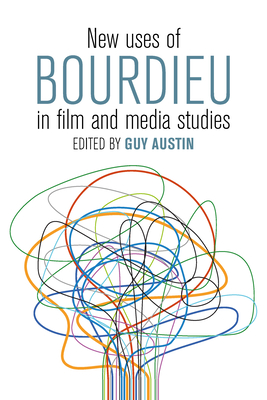 New Uses of Bourdieu in Film and Media Studies Cover Image