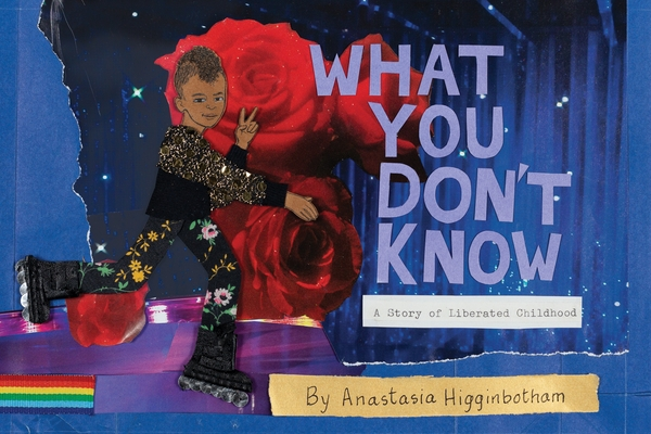 What You Don't Know: A Story of Liberated Childhood Cover Image