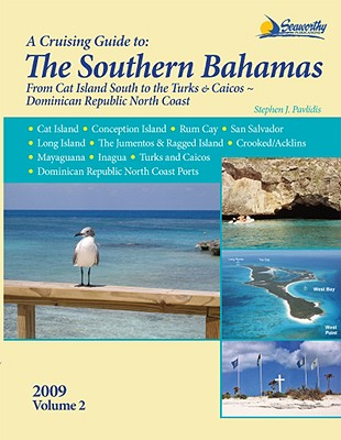A Cruising Guide to the Southern Bahamas Cover Image