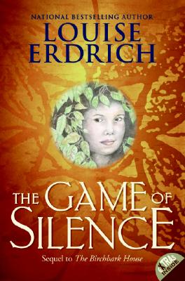 The Game of Silence (Birchbark House #2) Cover Image