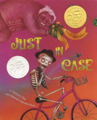 Just In Case: A Trickster Tale and Spanish Alphabet Book Cover Image