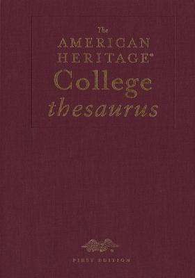 The American Heritage College Thesaurus, Deluxe Edition Cover Image