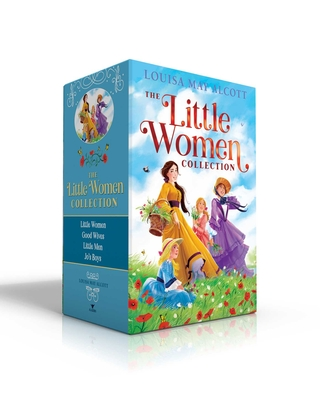 The Little Women Collection: Little Women; Good Wives; Little Men; Jo's Boys Cover Image