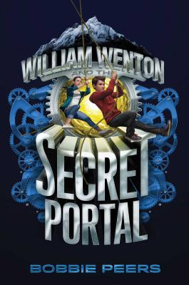 Cover for William Wenton and the Secret Portal
