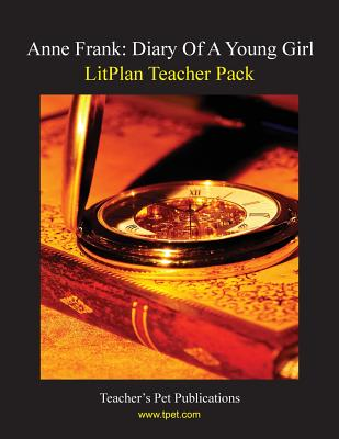 Litplan Teacher Pack: Anne Frank: Diary of a Young Girl Cover Image