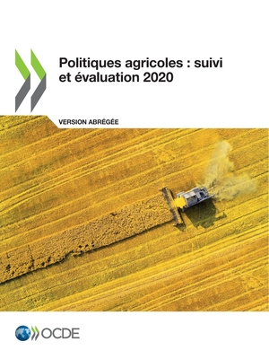 Politiques Agricoles: Suivi Et Évaluation 2020 (Version Abrégée) Cover Image