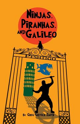 Ninjas, Piranhas, and Galileo Cover Image
