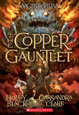 The Copper Gauntlet (Magisterium #2) Cover Image