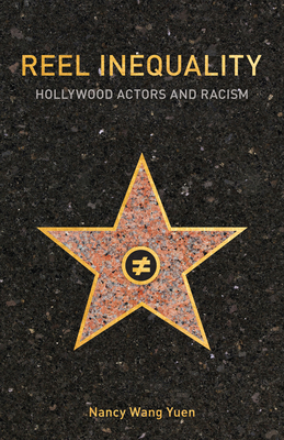 Reel Inequality: Hollywood Actors and Racism Cover Image