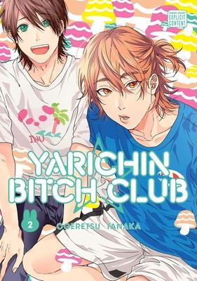 Yarichin Bitch Club, Vol. 2 Cover Image