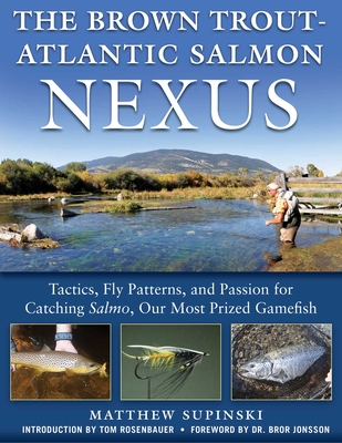 Cover for The Brown Trout-Atlantic Salmon Nexus