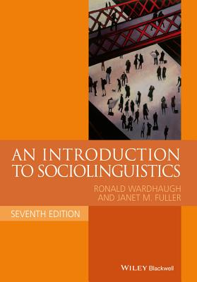 An Intro to Sociolinguistics, (Blackwell Textbooks in Linguistics) Cover Image
