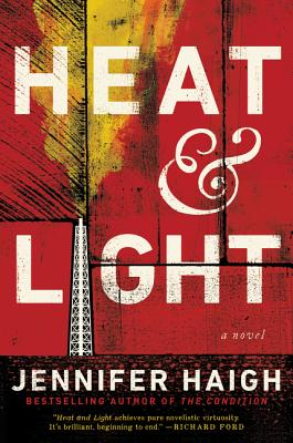 Heat and Light: A Novel Cover Image