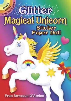 Glitter Magical Unicorn Sticker Paper Doll (Dover Little Activity Books Paper Dolls) Cover Image