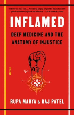 Inflamed: Deep Medicine and the Anatomy of Injustice Cover Image