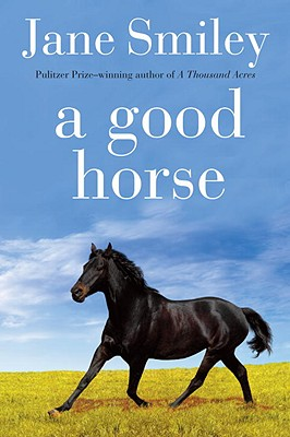A Good Horse: Book Two of the Horses of Oak Valley Ranch Cover Image
