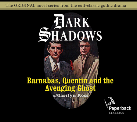 Barnabas, Quentin and the Avenging Ghost (Dark Shadows #17) Cover Image