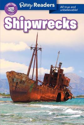 Ripley Readers LEVEL 4 Shipwrecks Cover Image