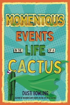 Momentous Events in the Life of a Cactus, Volume 2 Cover Image