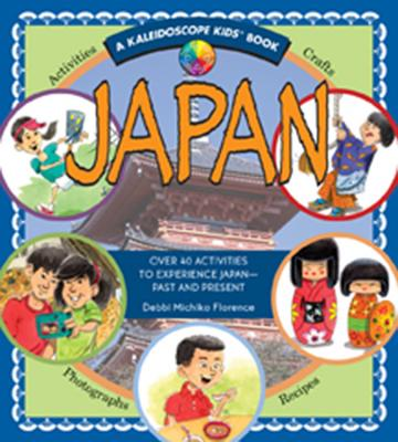 Japan (Kaleidoscope Kids): Over 40 Activities to Experience Japan - Past and Present Cover Image