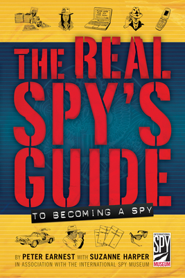 The Real Spy's Guide to Becoming a Spy Cover