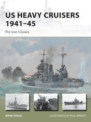 US Heavy Cruisers 1941–45: Pre-war Classes (New Vanguard) Cover Image