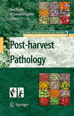 Postharvest Pathology (Plant Pathology in the 21st Century #2) Cover Image