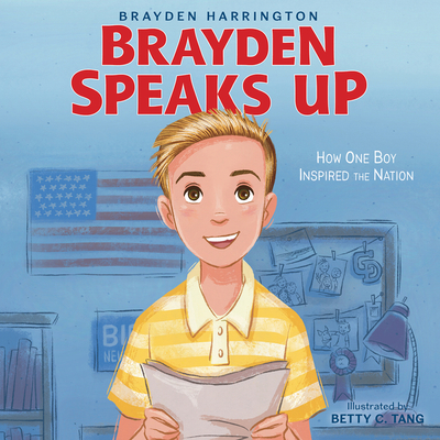 Brayden Speaks Up: How One Boy Inspired the Nation Cover Image