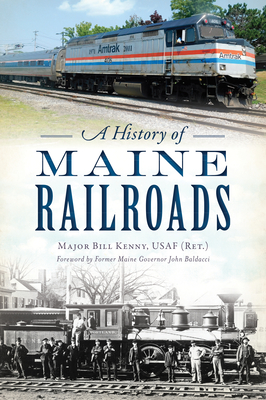 A History of Maine Railroads Cover Image