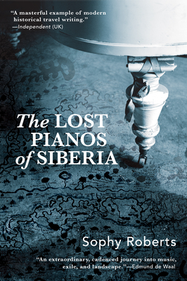 Lost Pianos of Siberia Cover Image