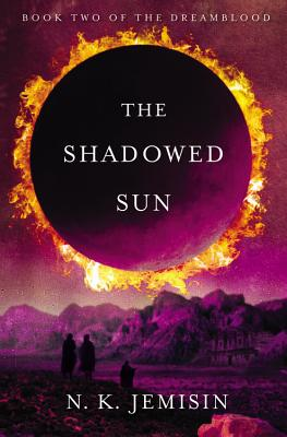 The Shadowed Sun (The Dreamblood #2) Cover Image