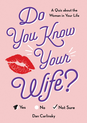 Do You Know Your Wife?: A Quiz about the Woman in Your Life (Do You Know?) Cover Image