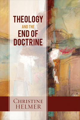 Cover for Theology and the End of Doctrine