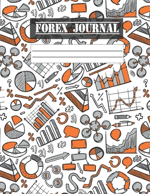 Forex Notebook: FX Trade Log For Currency Market Trading (8.5 x 11 inches) - 120 Pages - Colorful Pattern Cover Cover Image