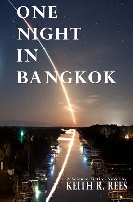 One Night in Bangkok: A Science Fiction Novel Cover Image