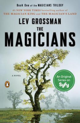 The Magicians: A Novel (Magicians Trilogy #1) Cover Image