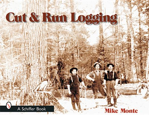 Cut & Run Logging Cover Image