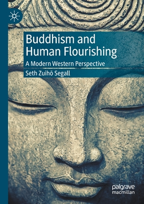 Buddhism and Human Flourishing: A Modern Western Perspective Cover Image