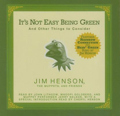 It's Not Easy Being Green: And Other Things to Consider Cover Image
