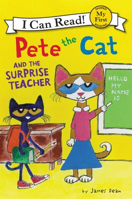 Cover for Pete the Cat and the Surprise Teacher (My First I Can Read)
