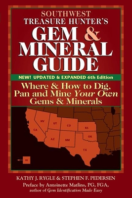 Southwest Treasure Hunter's Gem and Mineral Guide (6th Edition) Cover