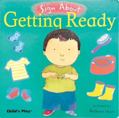 Getting Ready: American Sign Language (Sign about) Cover Image