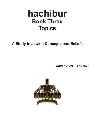 hachibur Book Three: Topics Cover Image