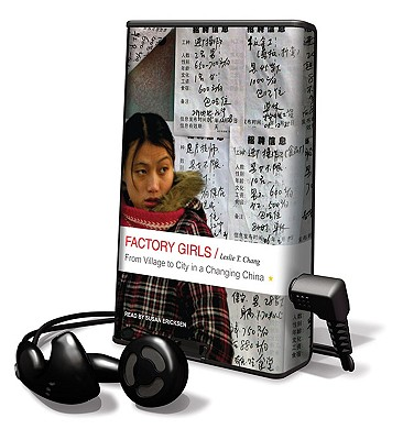 Factory Girls: From Village to City in a Changing China [With Earbuds] (Playaway Adult Nonfiction) Cover Image