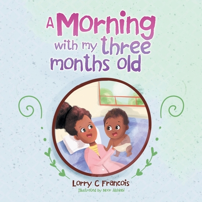 A Morning with My Three Months Old Cover Image