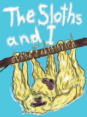 The Sloths and I Cover Image