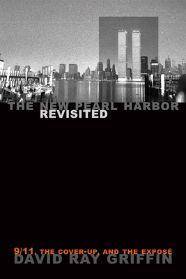 The New Pearl Harbor Revisited: 9/11, the Cover-Up, and the Expose Cover Image