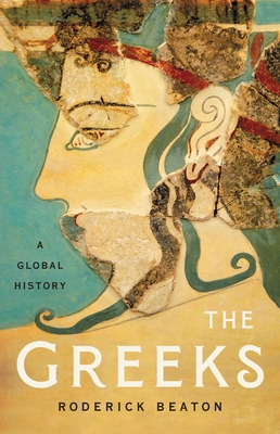 The Greeks: A Global History Cover Image