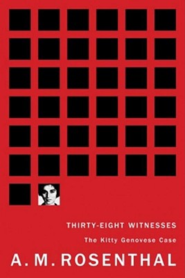 Thirty-Eight Witnesses: The Kitty Genovese Case Cover Image