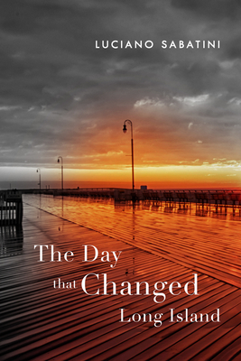 Cover for The Day That Changed Long Island